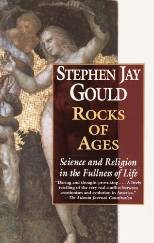 Rocks of Ages: Science and Religion in the Fullness of Life (English Edition)