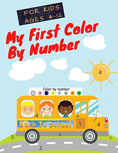 My First Color By Number:: A Color By Numbers Book: Parrot, Cute...