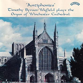 """Antiphonies"" / The Organ of Winchester Cathedral"