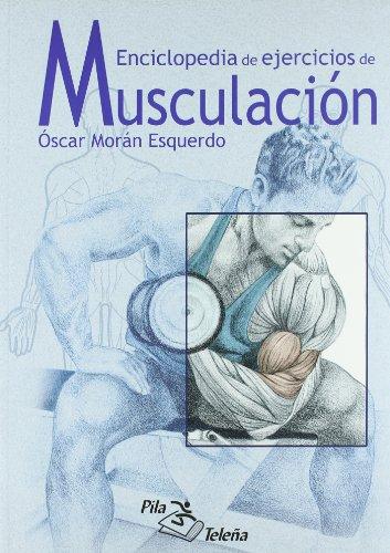 MUSCULACION ENCICLOPEDIA DE EJERCICIOS
