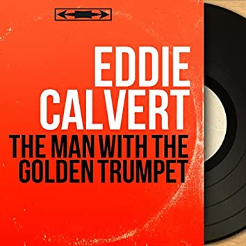 The Man With the Golden Trumpet (feat. Geoff Love and His Orchestra) [Mono Version]