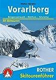 Vorarlberg: Bregenzerwald – Rätikon – Silvretta. 50 Skitouren (Rother Skitourenführer)