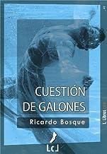 Cuestión de galones