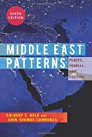 Middle East Patterns: Places, People, and Politics by Colbert C. Held John Thomas Cummings(1989-11-13)