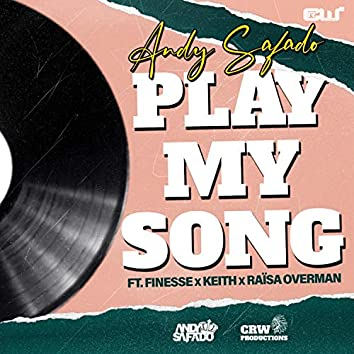 Play My Song (feat. Finesse, Keith X & Raïsa Overman)