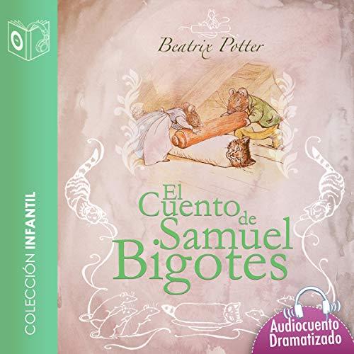 Page de couverture de El Cuento de Samuel Bigotes [The Tale of Samuel Whiskers]