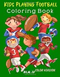 Kids Playing Football Coloring Book: Coloring Books For Preschoolers