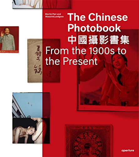 The Chinese Photobook, From the 1900s to the Present: Mid-Sized Edition