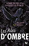Les ailes d'ombre, tome 1 par Morgan