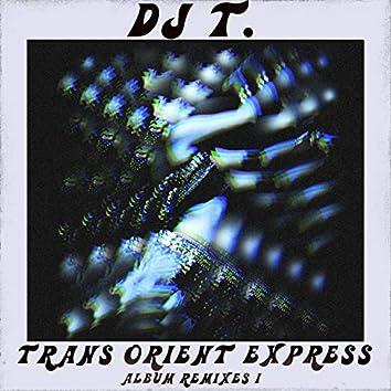 Trans Orient Express (Album Remixes I)