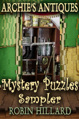 Archie's Antiques Mystery Puzzles Sampler (English Edition)