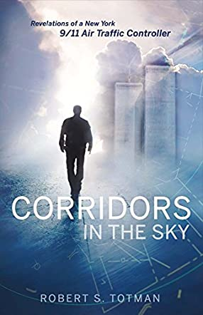 Corridors in the Sky: Revelations of a New York 9/11 Air Traffic Controller