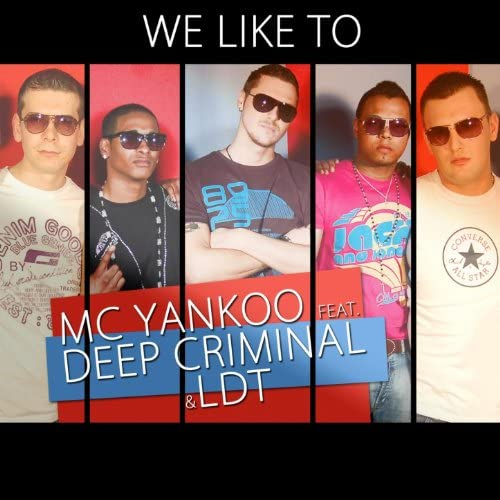 MC Yankoo & LDT feat. Deep Criminal