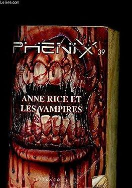 Phenix n39 anne rice et les vampires