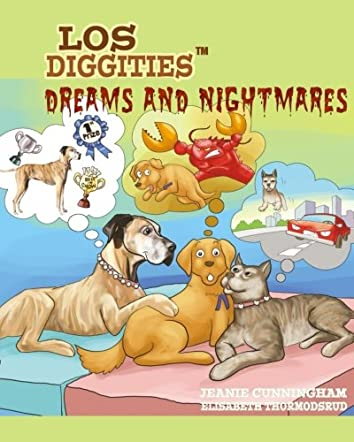 Los Diggities, Dreams and Nightmares