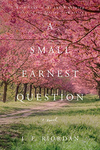 A Small Earnest Question (North of …