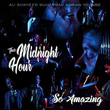 So Amazing (feat. Luther Vandross, Adrian Younge & Ali Shaheed Muhammad)