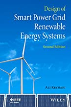 Design of Smart Power Grid Renewable Energy Systems (Wiley - IEEE)
