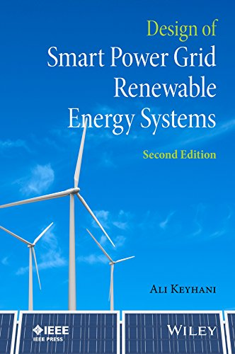 Download Design of Smart Power Grid Renewable Energy Systems (Wiley - IEEE) 1118978773