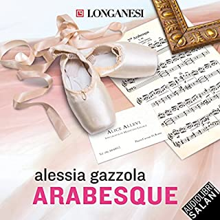 Arabesque     La serie dell'Allieva              By:                                                                                                                                 Alessia Gazzola                               Narrated by:                                                                                                                                 Valentina Mari                      Length: 7 hrs and 23 mins     2 ratings     Overall 5.0