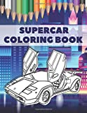Supercar Coloring Book: Amazing Fast Cars Design To Color For Kids