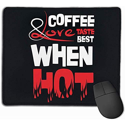 Koffie en liefde smaken het beste, wanneer hete rechthoek antislip rubber muismat gaming muismat