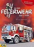 Bei der Feuerwehr geht's rund - mit großem farbigem Feuerwehr-Poster: Was es zu entdecken gibt