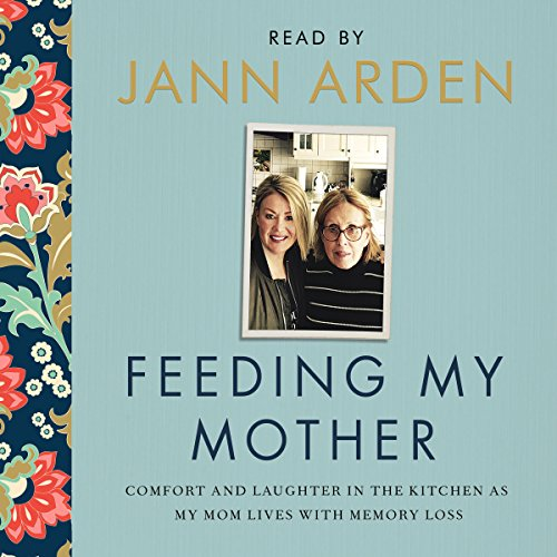 Feeding My Mother audiobook cover art
