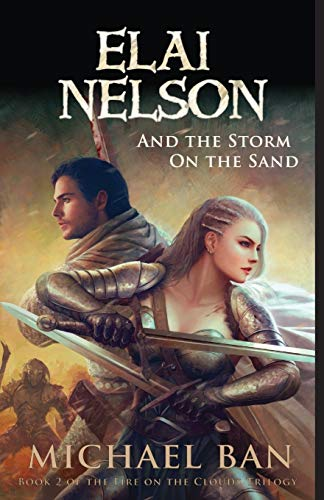 Elai Nelson and the Storm on the Sand (Fire on the Clouds Trilogy)