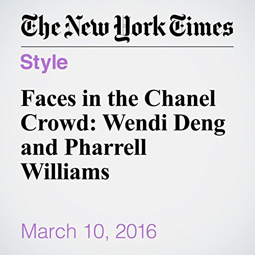 Faces in the Chanel Crowd: Wendi Deng and Pharrell Williams audiobook cover art