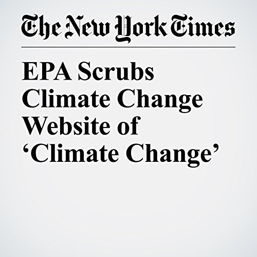 EPA Scrubs Climate Change Website of 'Climate Change' copertina