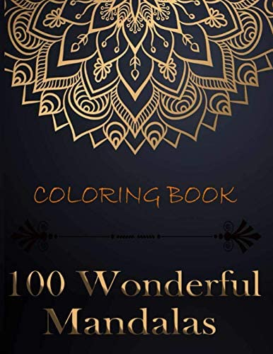 100 Wonderful Mandalas Coloring Book The Ultimate Mandala Coloring Book for Meditation Stress product image