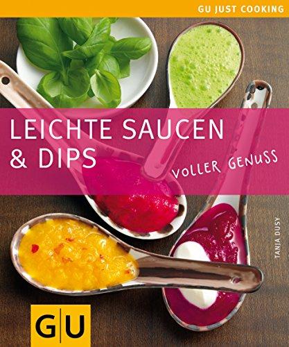Saucen & Dips, Leichte (GU Just cooking)
