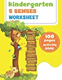 kindergarten 5 senses worksheet: Writing practice book, practice for kids with pen control, coloring book,word search ,mazes and more activity