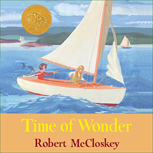 Time of Wonder                   By:                                                                                                                                 Robert McCloskey                               Narrated by:                                                                                                                                 Melba Sibrel                      Length: 21 mins     1 rating     Overall 1.0