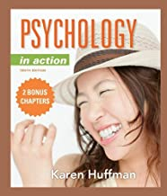 PSYCHOLOGY IN ACTION+2 BONUS CHAPTERS by Karen Huffman (2012-05-03)