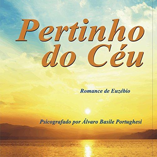 Pertinho do Céu [Close to Heaven] audiobook cover art