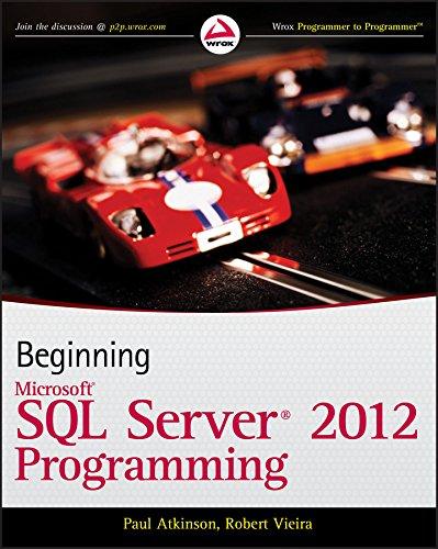Beginning Microsoft SQL Server 2012 Programming (Programmer to Programmer)