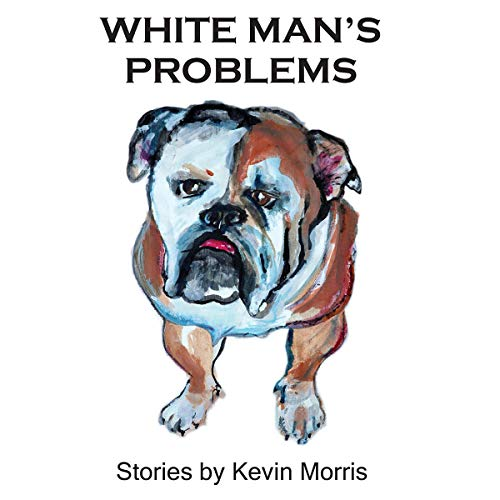 White Man's Problems: Stories cover art