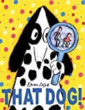Image of That Dog!