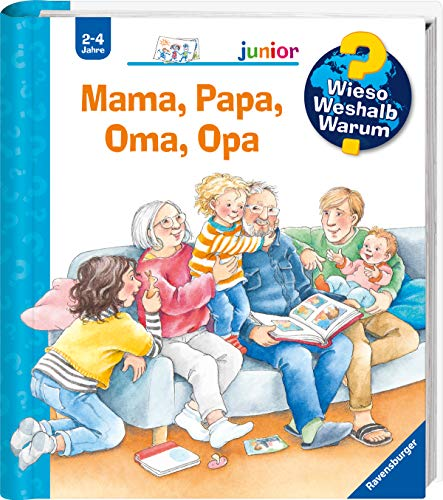 Wieso? Weshalb? Warum? junior: Mama, Papa, Oma, Opa (Band 39) (Wieso? Weshalb? Warum? junior, 39)