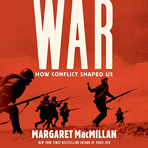 War: How Conflict Shaped Us cover art