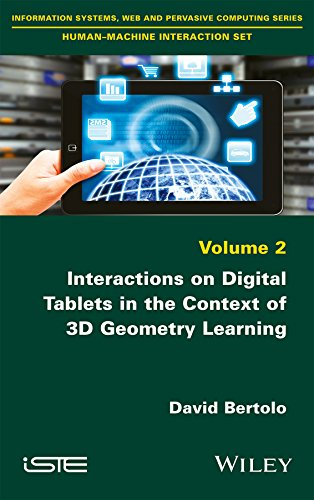 Interactions on Digital Tablets in the Context of 3D Geometry Learning (Information Systems, Web and Pervasive Computing: Human-machine Interaction Book 2) (English Edition)