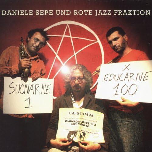 Daniele Sepe, Rote Jazz Fraktion