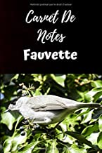 Carnet De Notes Fauvette: Carnet de Notes 6x9 pouces personnalisé de 100 pages lignées|Une belle idée de cadeau pour amoureux des Fauvettes