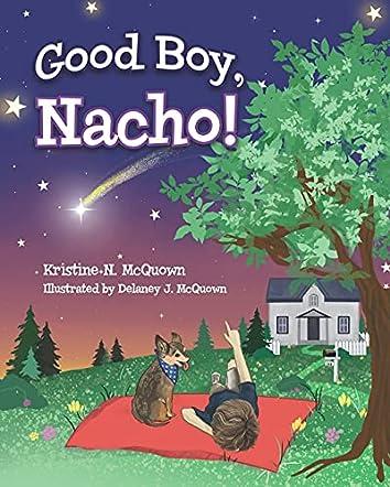 Good Boy, Nacho!