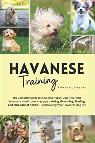 Havanese Training The Complete Guide to Havanese Puppy Dog This helps Havanese breed Lover to product image
