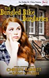 The Bungled Bike Burglaries: Volume 3 (The Gabby St. Claire Diaries)