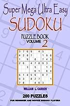 Super Mega Ultra Easy Sudoku: Volume 2