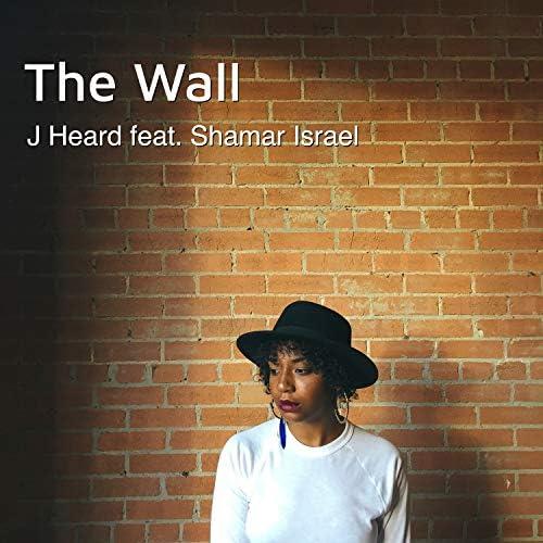 J Heard feat. Shamar Israel